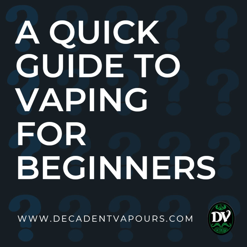 QUICK-GUIDE-TO-VAPING-BEGINNER