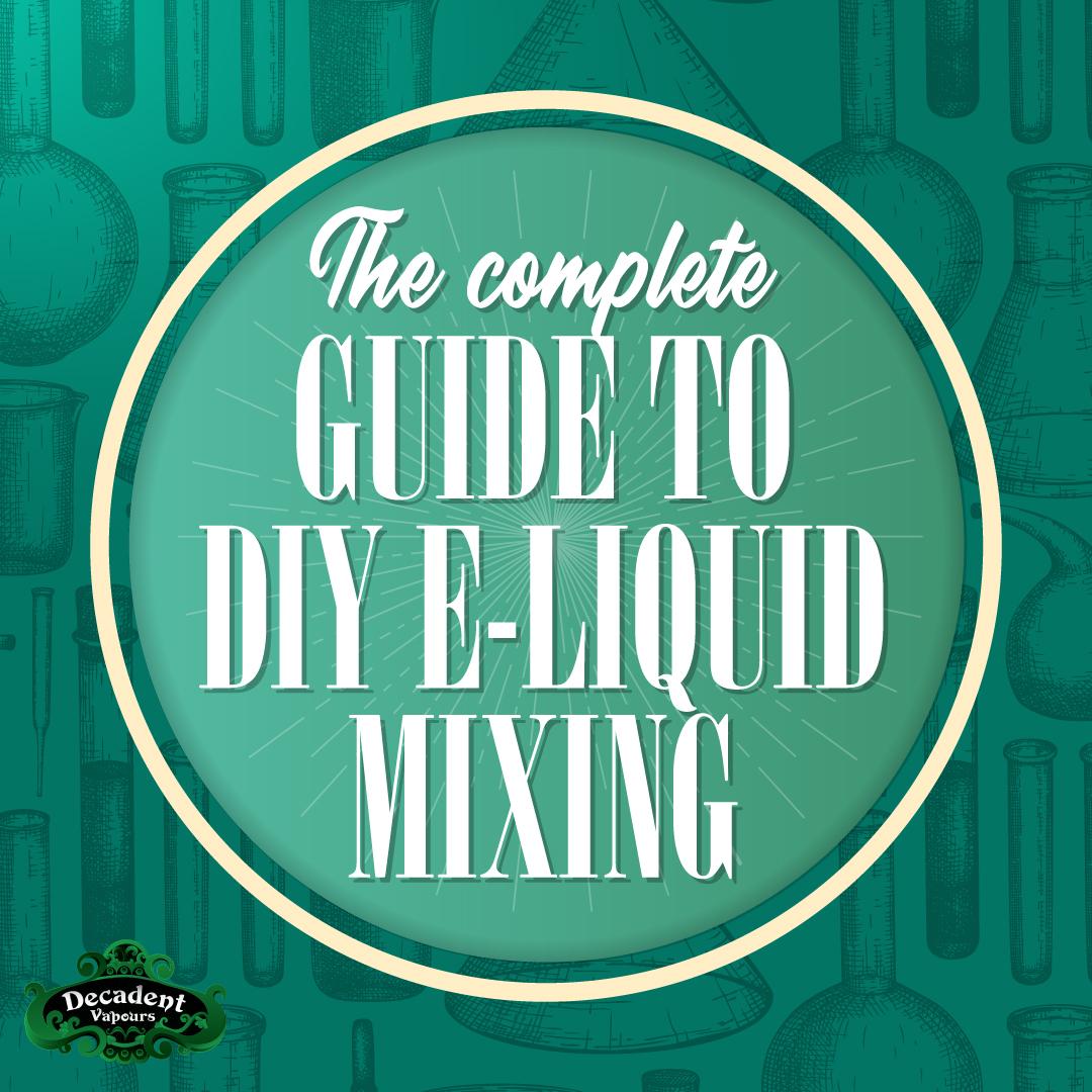 diy-e-liquid-mixing-guide-blog-post