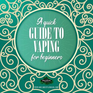 A Quick Guide to Vaping for Beginners [UPDATED 2021]